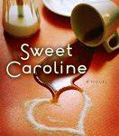 Sweet Caroline by Rachel Hauck