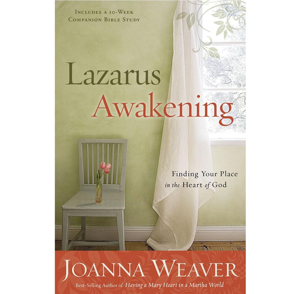 Lazarus Awakening DVD Study Launch Team - Joanna Weaver