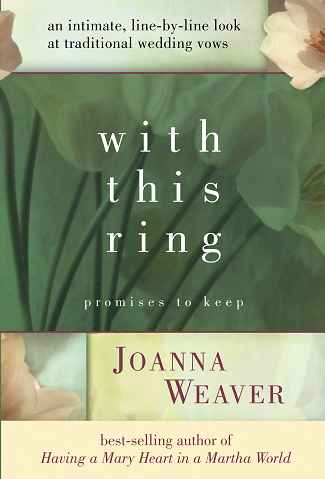 With This Ring by Joanna Weaver