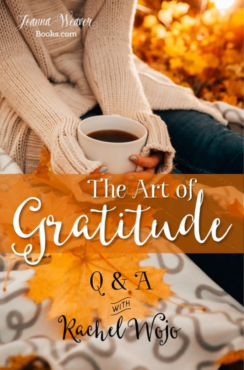 Art of Gratitude with Rachel Wojo