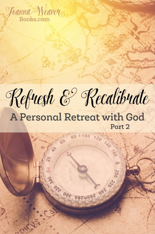 Refresh recalibrate pt 2 a personal retreat with god for Personal retreat guide