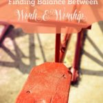 Finding a Balance Between Work and Worship