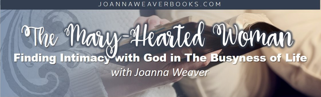 "Don't miss this special event designed for every woman who longs for a deeper friendship with God! Best-selling author Joanna Weaver shares ""4 Ways to Cultivate Intimacy with God in the Busyness of Life."" Register at: www.JoannaWeaverBooks.com/MHWwebinar"