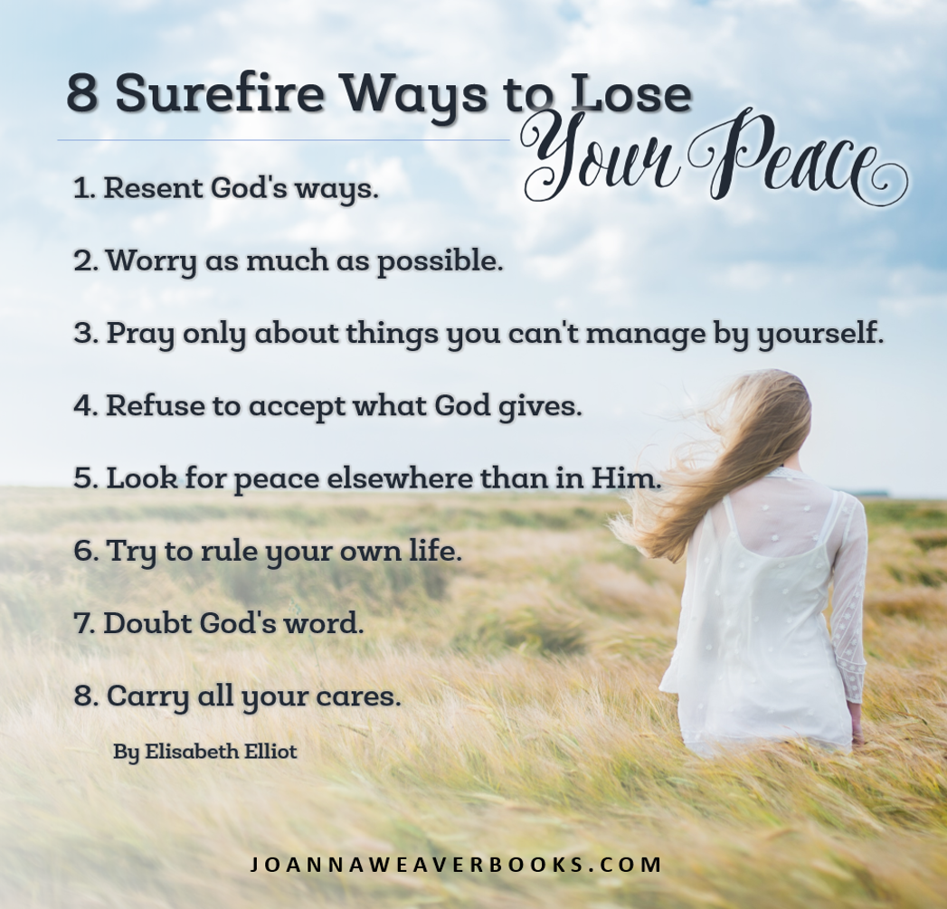 8 Ways to Lose Your Peace by Elisabeth Elliot