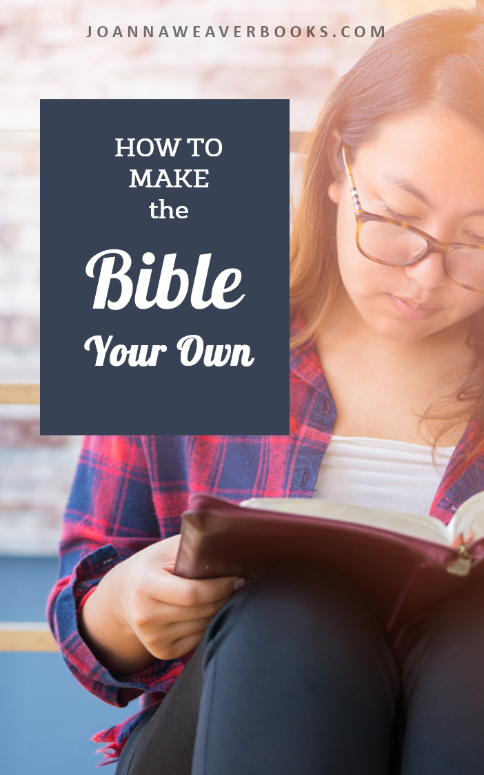 How To Make A Book About Your Life : How to make the bible your own joanna weaver intimacy