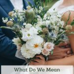 "What Do We Mean When We Say ""I Do""?"