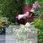 Keep Me Sweet, Lord!