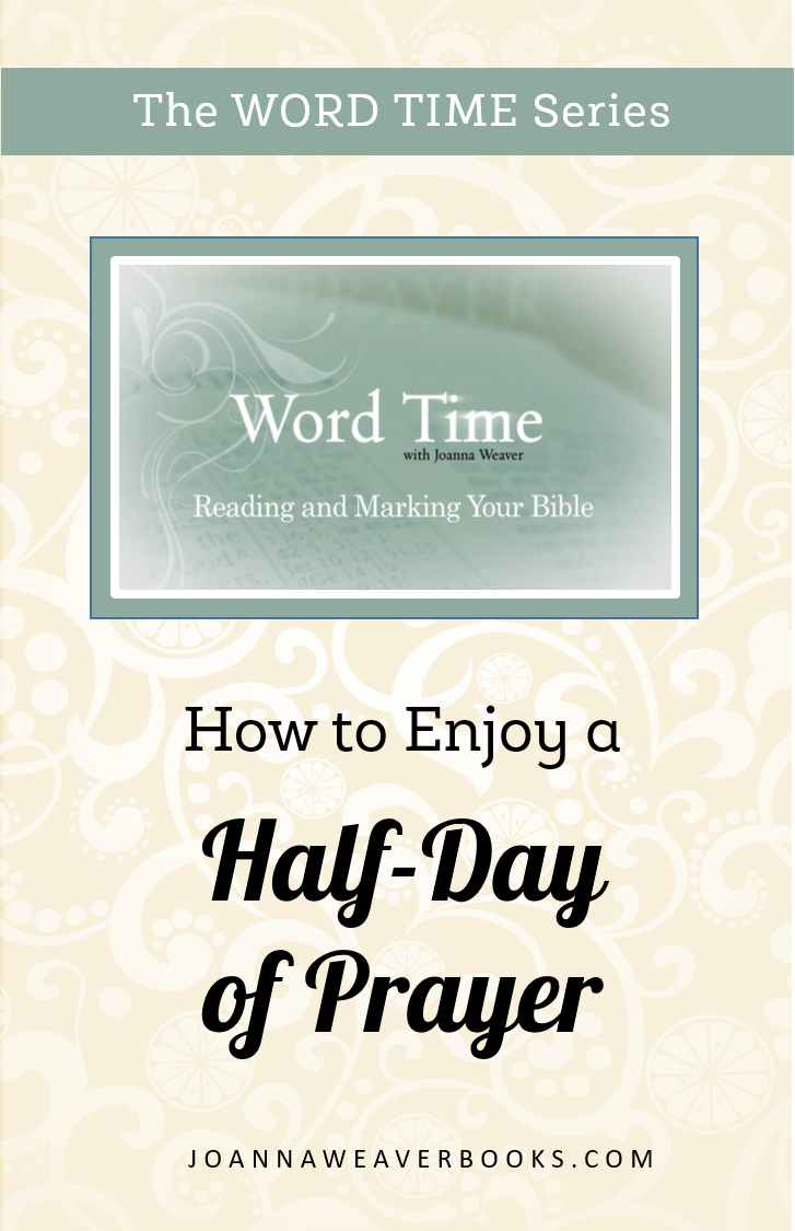 Do you feel like life is pulling you in many directions and you need a moment to re-calibrate? Spend some time with Jesus by using these tips for enjoying a half-day of prayer - From Joanna Weaver's Having a Mary Heart in a Martha World DVD Study