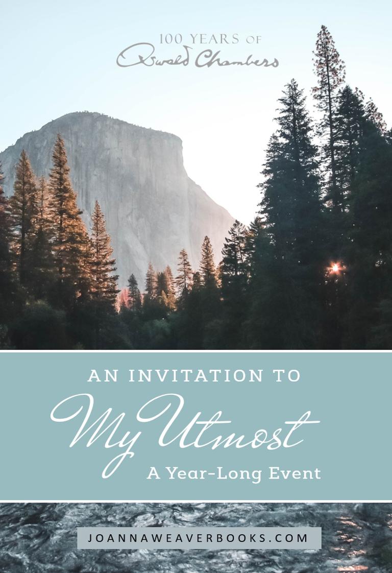My utmost 2018 invitation joanna weaver intimacy with god in my utmost 2018 invitation stopboris Images