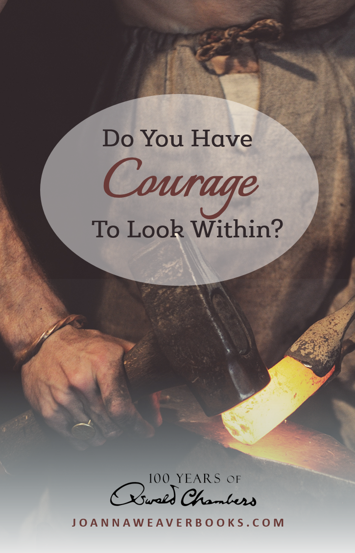 It takes courage to give God access to every part of our lives. Read more at JoannaWeaverBooks.com