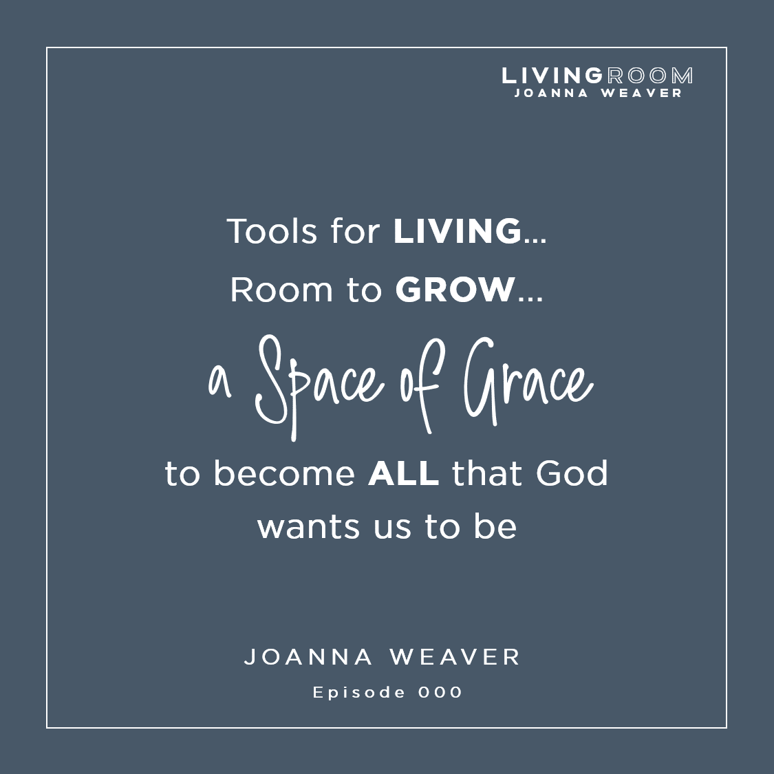 TLR 000 - Quote - A Space of Grace