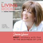 Do you long for a deeper friendship with God? Joanna Weaver gives three ways you can cultivate God's presence in your life in episode 007 of The Living Room Podcast