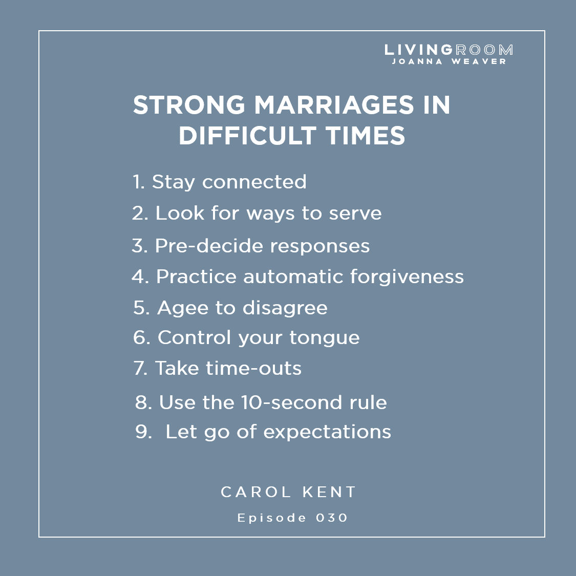 Nine Ways to Strong Marriage in Difficult Times with Carol Kent