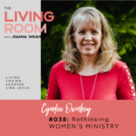 Rethinking Women's Ministry with Cyndee Ownbey - TLR 038