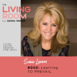 TLR 050: Learning to Prevail with Susie Larson