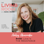 TLR 058 - Love Is the Resistance with Ashley Abercrombie