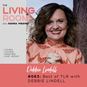 TLR 063 - Debbie Lindell - The Living Room Podcast